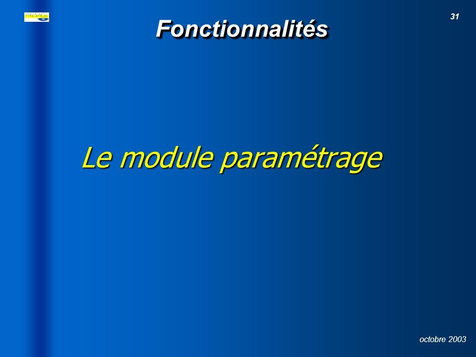 26/03/2017 Fonctionnalités Le module paramétrage