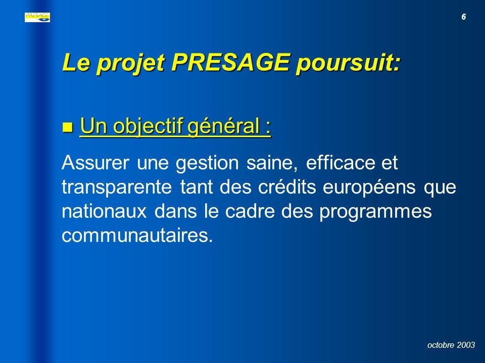 Le projet PRESAGE poursuit: