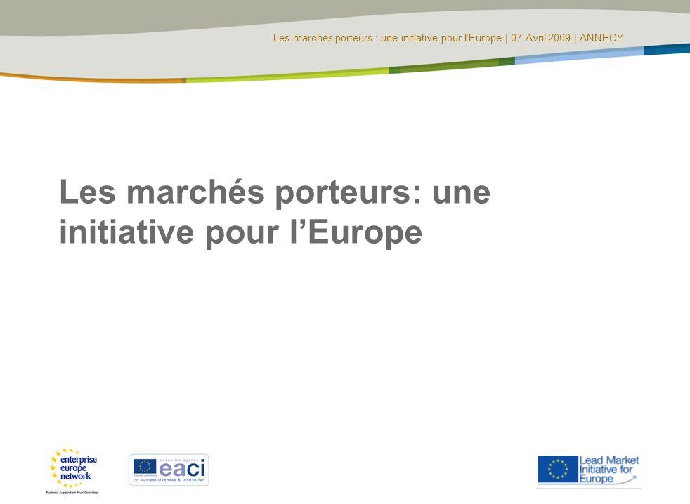 Les marchés porteurs: une initiative pour l'Europe