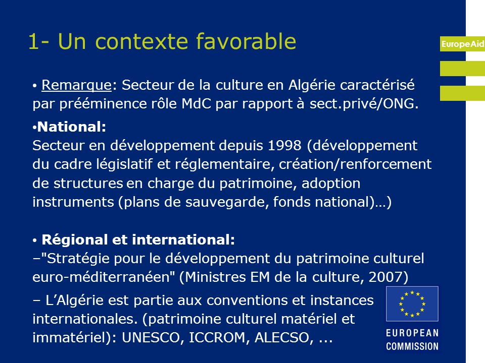 1- Un contexte favorable