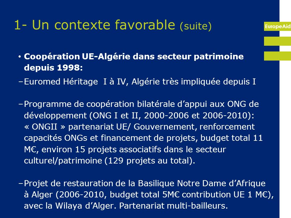 1- Un contexte favorable (suite)