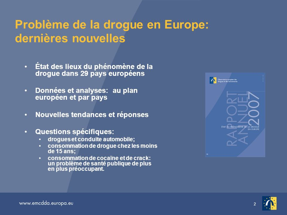 Problème de la drogue en Europe: dernières nouvelles