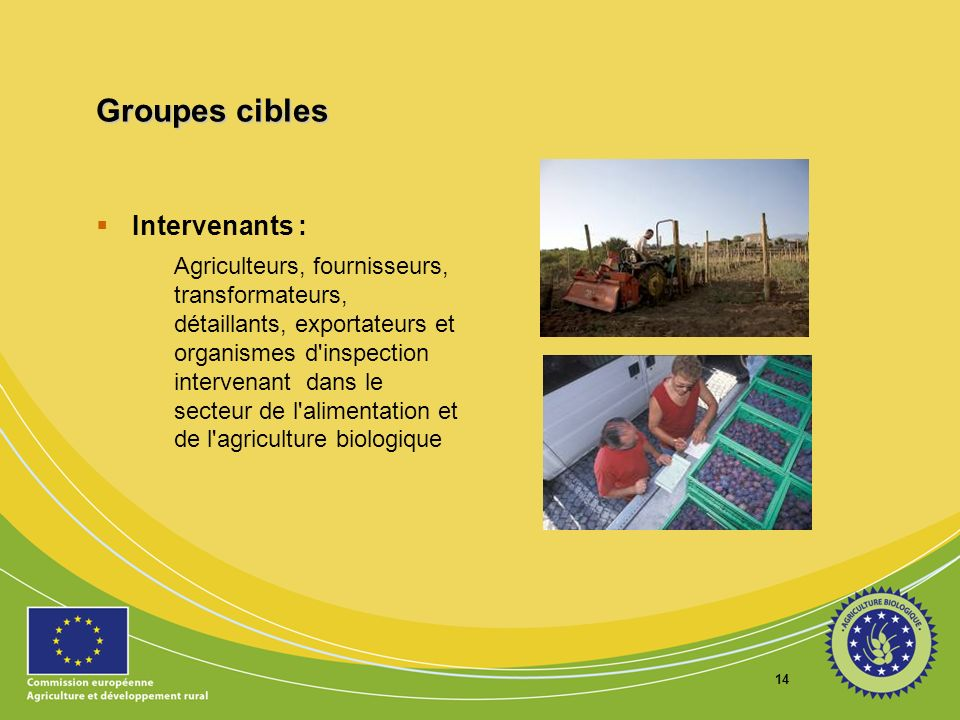 Groupes cibles Intervenants :