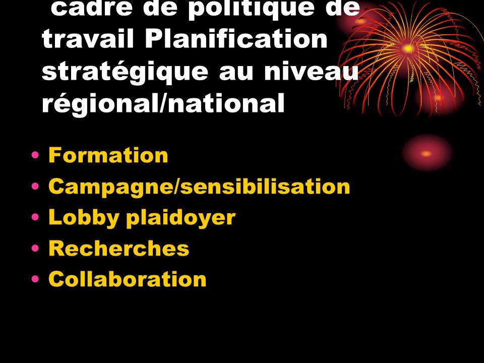 cadre de politique de travail Planification stratégique au niveau régional/national