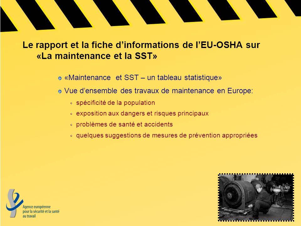 Le rapport et la fiche d'informations de l'EU-OSHA sur «La maintenance et la SST»