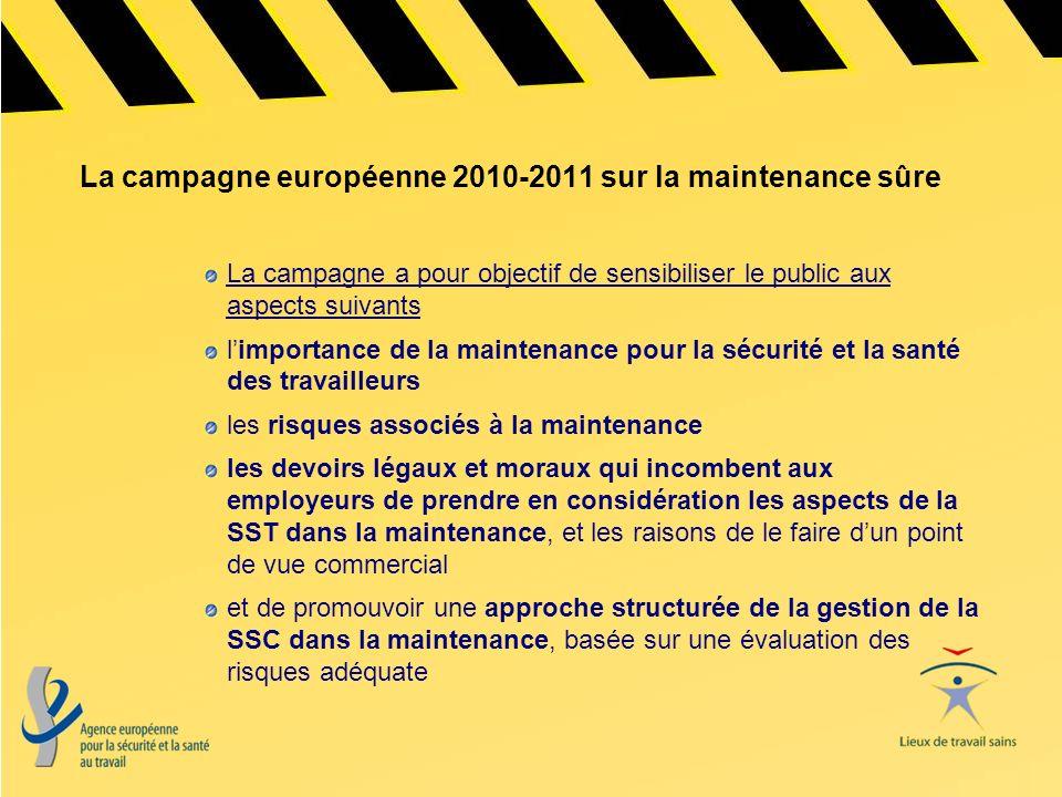 La campagne européenne 2010-2011 sur la maintenance sûre
