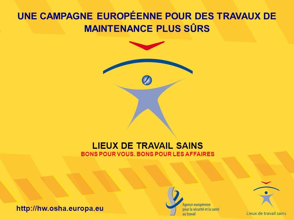 UNE CAMPAGNE EUROPÉENNE POUR DES TRAVAUX DE MAINTENANCE PLUS SÛRS