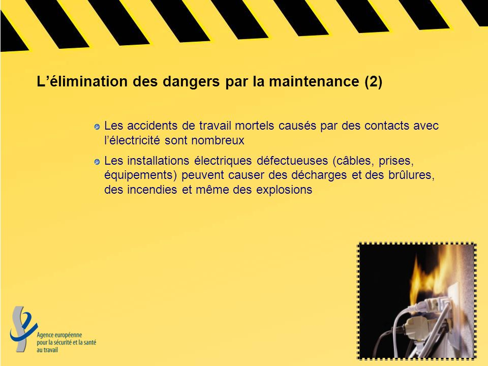 L'élimination des dangers par la maintenance (2)