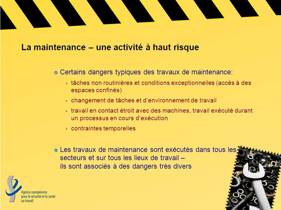 La maintenance – une activité à haut risque