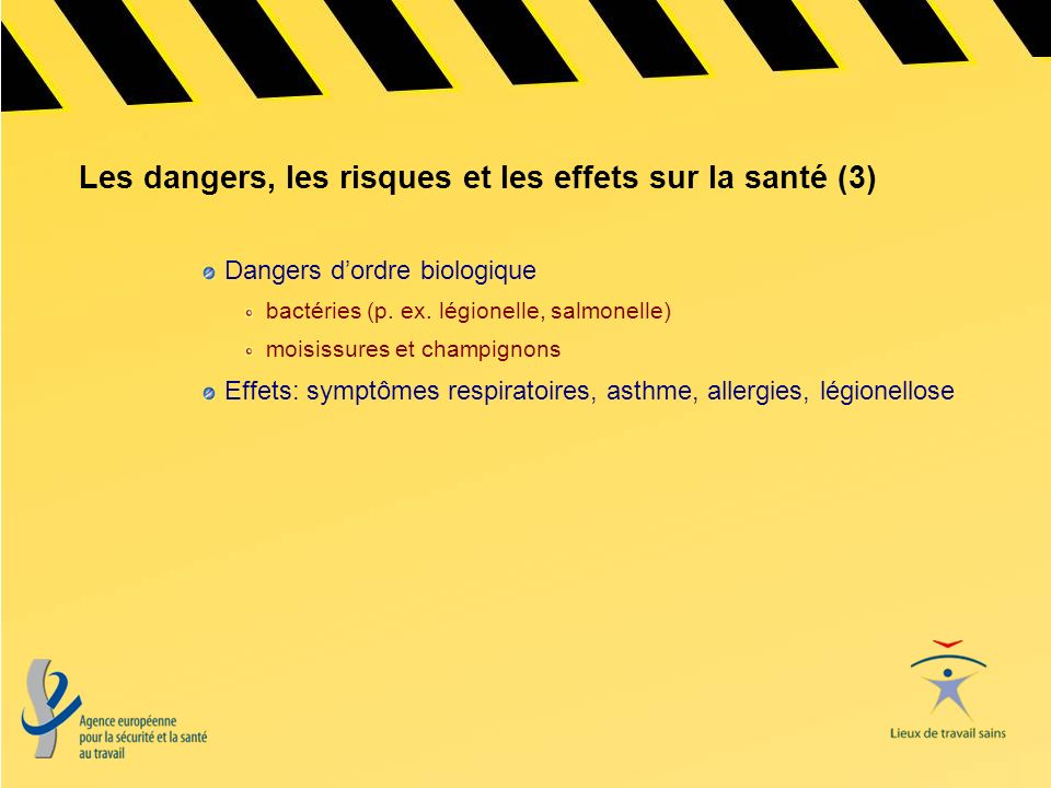 Les dangers, les risques et les effets sur la santé (3)