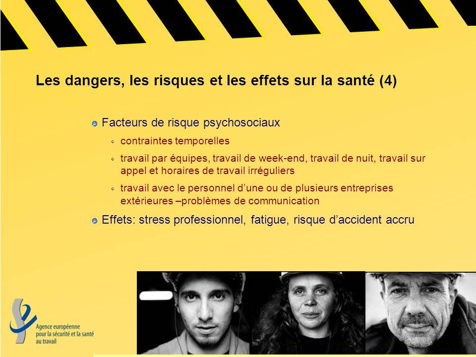 Les dangers, les risques et les effets sur la santé (4)