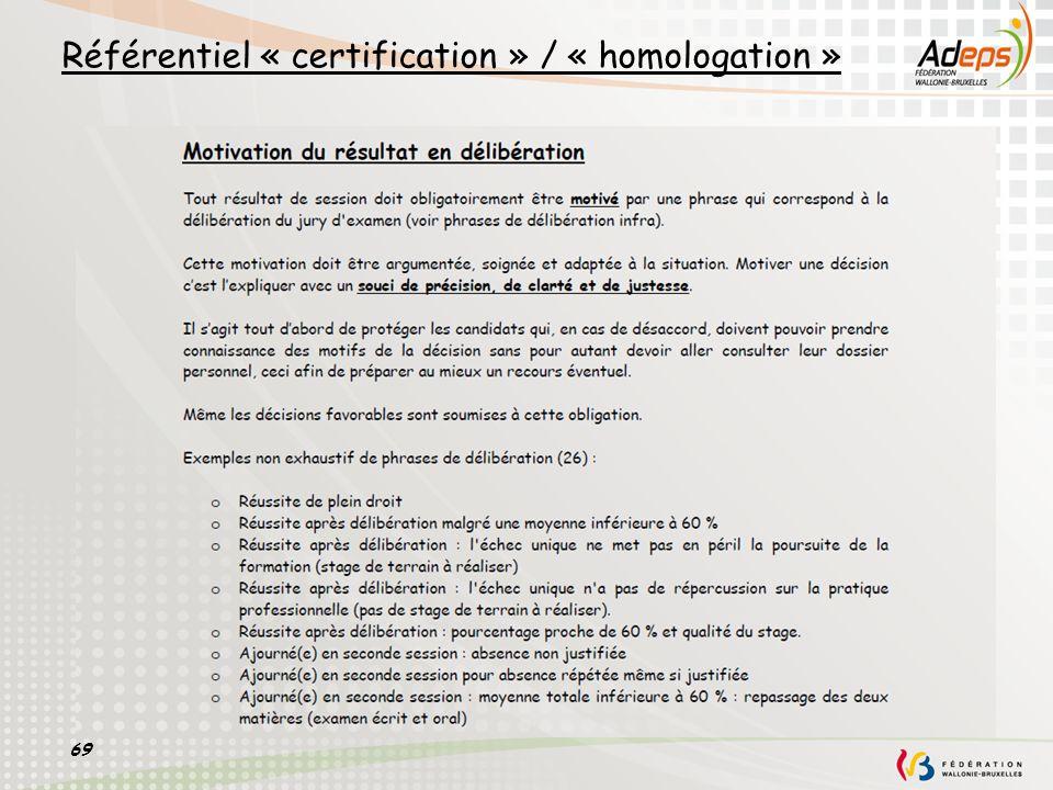 Référentiel « certification » / « homologation »