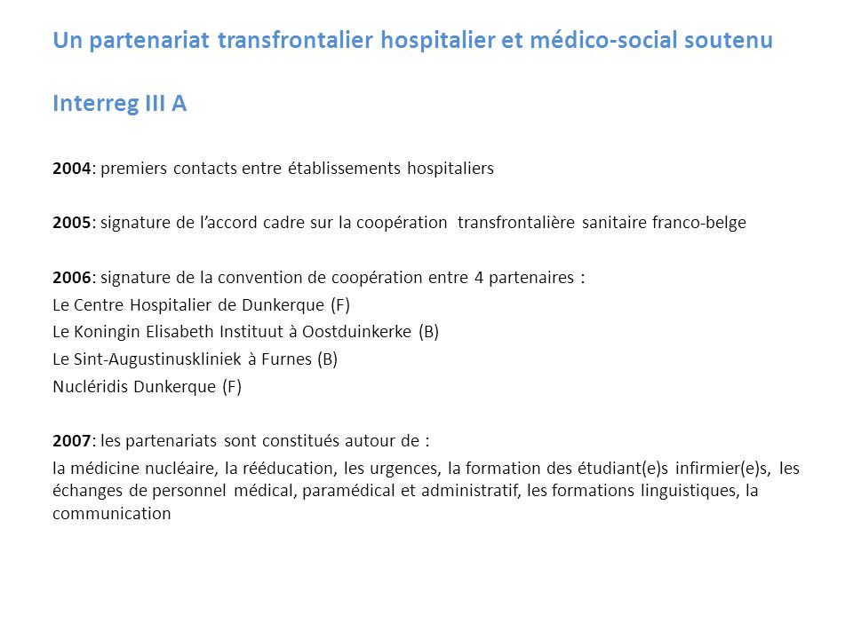 Un partenariat transfrontalier hospitalier et médico-social soutenu Interreg III A