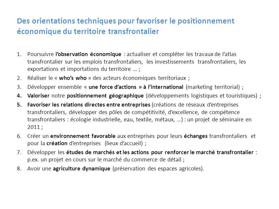 Des orientations techniques pour favoriser le positionnement économique du territoire transfrontalier