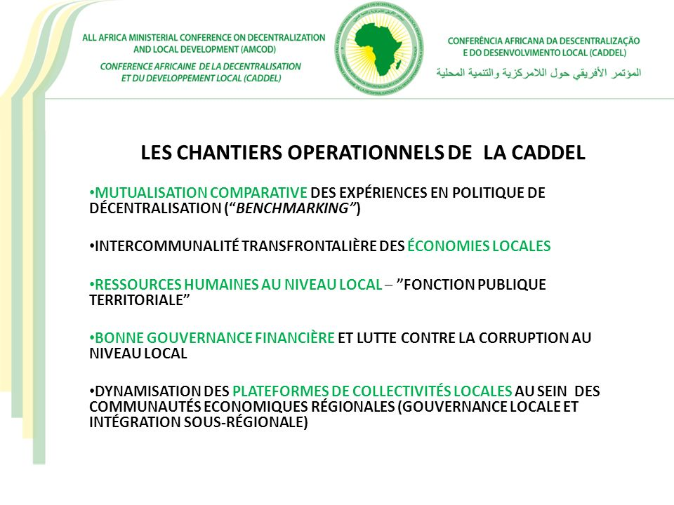 LES CHANTIERS OPERATIONNELS DE LA CADDEL