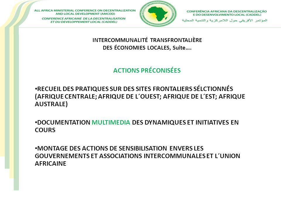 INTERCOMMUNALITÉ TRANSFRONTALIÈRE DES ÉCONOMIES LOCALES, Suite….