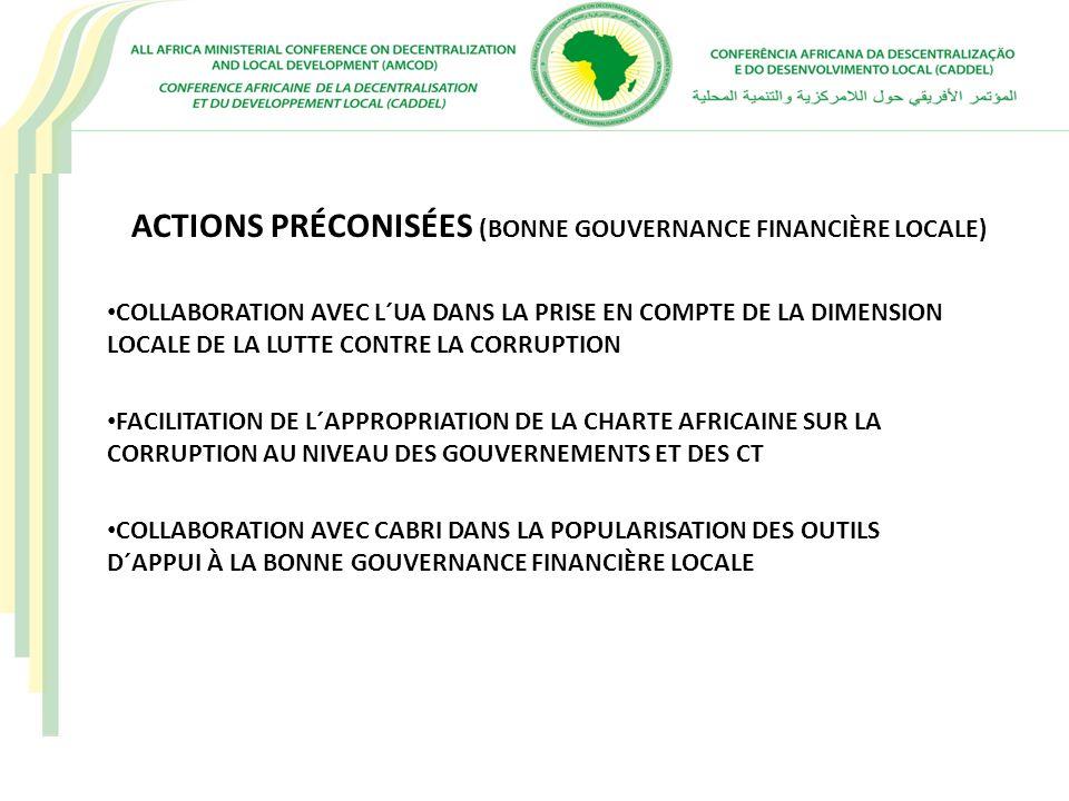 ACTIONS PRÉCONISÉES (BONNE GOUVERNANCE FINANCIÈRE LOCALE)