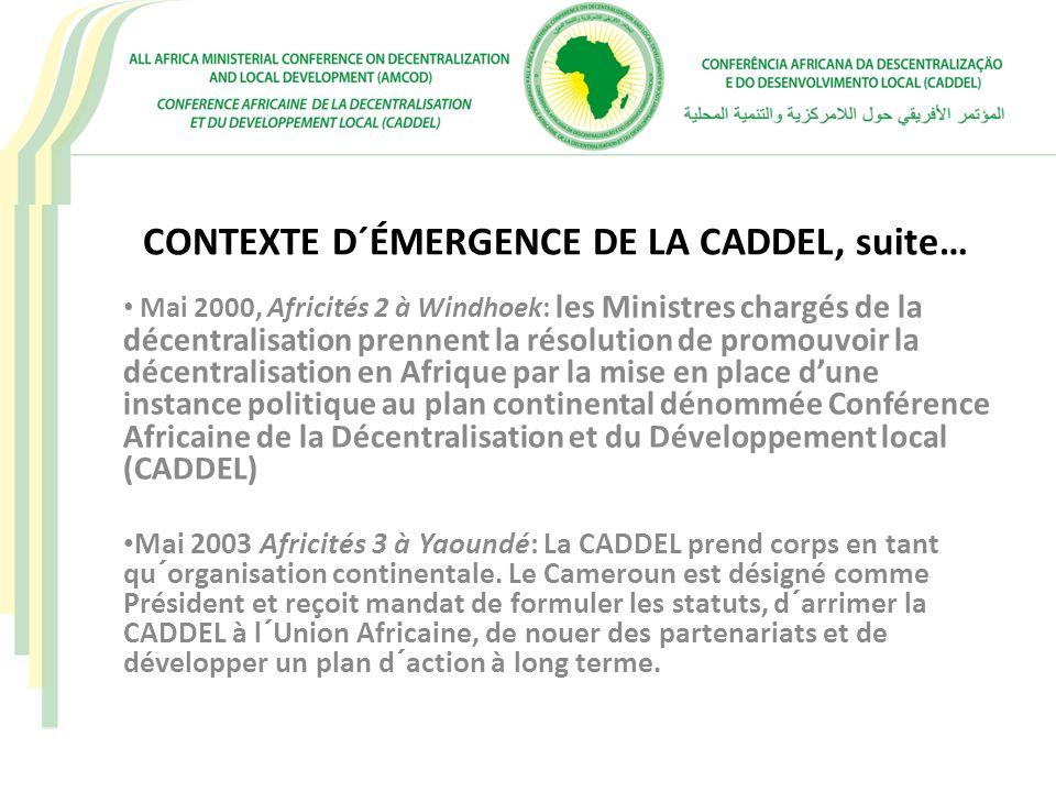 CONTEXTE D´ÉMERGENCE DE LA CADDEL, suite…