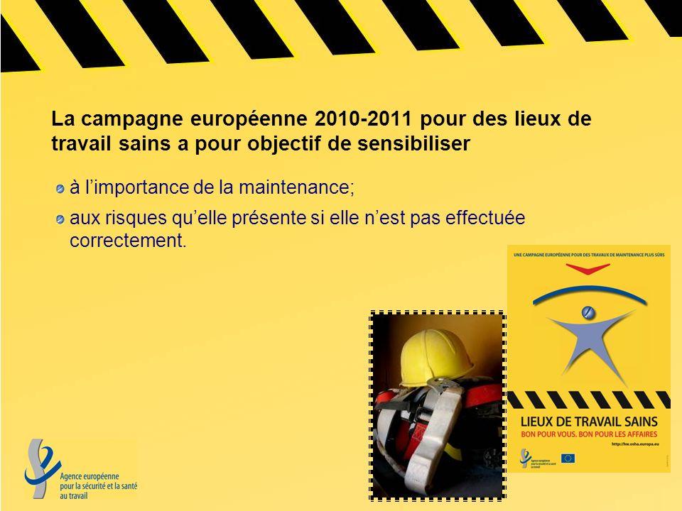 La campagne européenne 2010-2011 pour des lieux de travail sains a pour objectif de sensibiliser