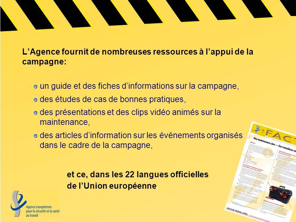 L'Agence fournit de nombreuses ressources à l'appui de la campagne: