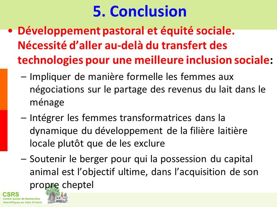 5. Conclusion Développement pastoral et équité sociale. Nécessité d'aller au-delà du transfert des technologies pour une meilleure inclusion sociale: