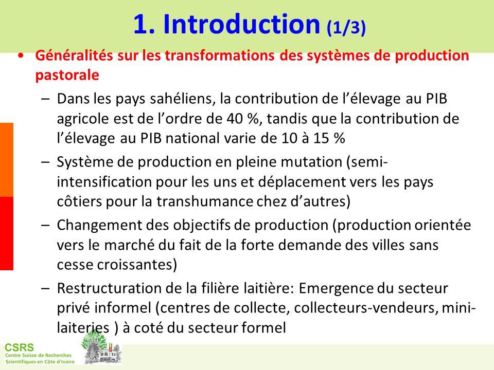 1. Introduction (1/3)Généralités sur les transformations des systèmes de production pastorale.