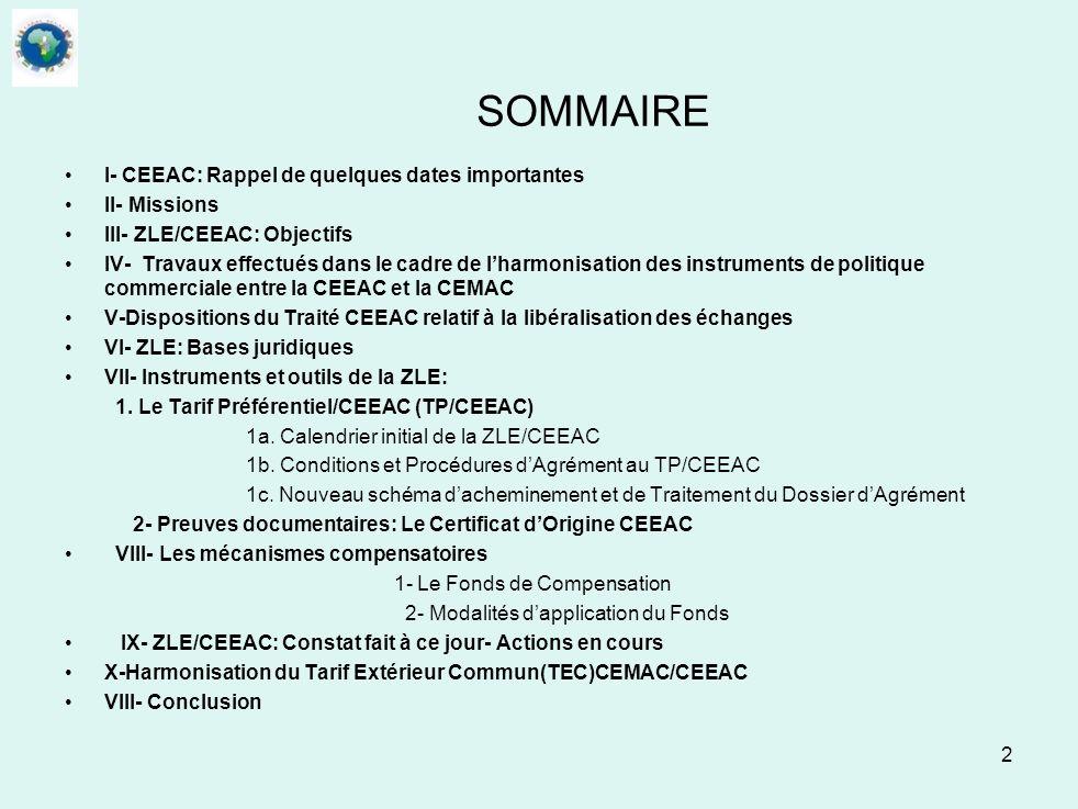 SOMMAIRE I- CEEAC: Rappel de quelques dates importantes II- Missions