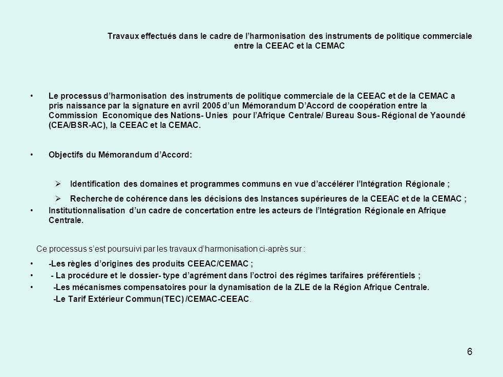 Travaux effectués dans le cadre de l'harmonisation des instruments de politique commerciale entre la CEEAC et la CEMAC