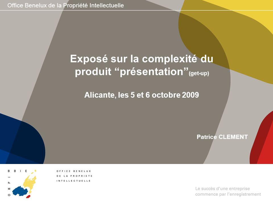 Exposé sur la complexité du produit présentation (get-up) Alicante, les 5 et 6 octobre 2009