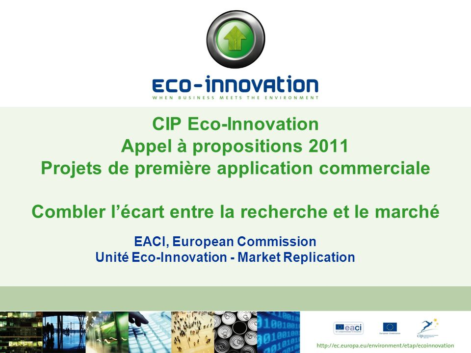 EACI, European Commission Unité Eco-Innovation - Market Replication