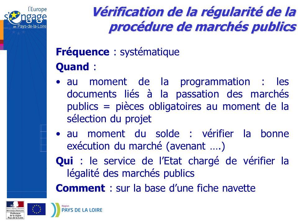 Vérification de la régularité de la procédure de marchés publics