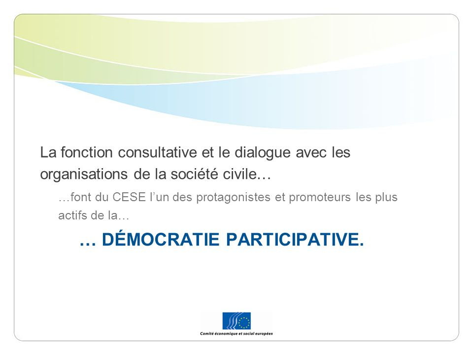 … DÉMOCRATIE PARTICIPATIVE.