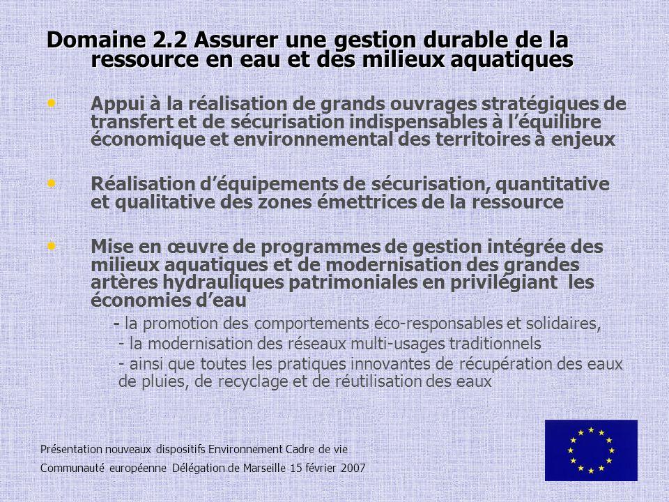 Domaine 2.2 Assurer une gestion durable de la ressource en eau et des milieux aquatiques