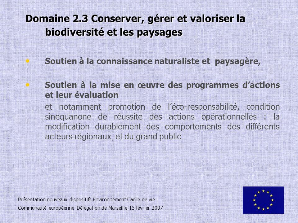 Domaine 2.3 Conserver, gérer et valoriser la biodiversité et les paysages