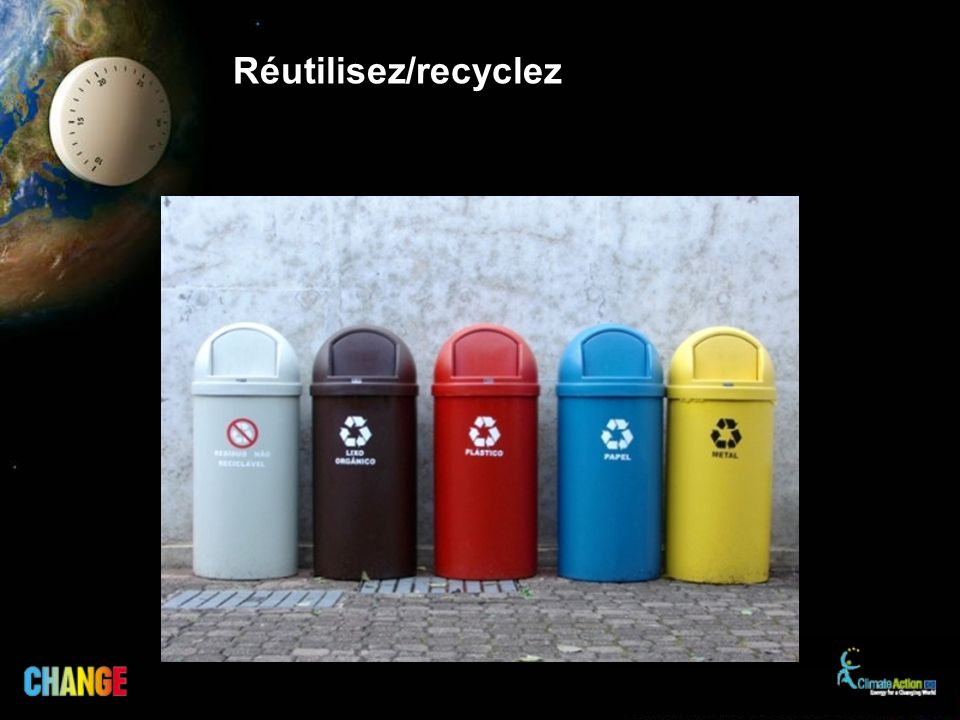 Réutilisez/recyclez