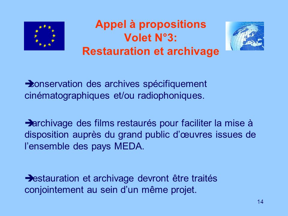 Appel à propositions Volet N°3: Restauration et archivage