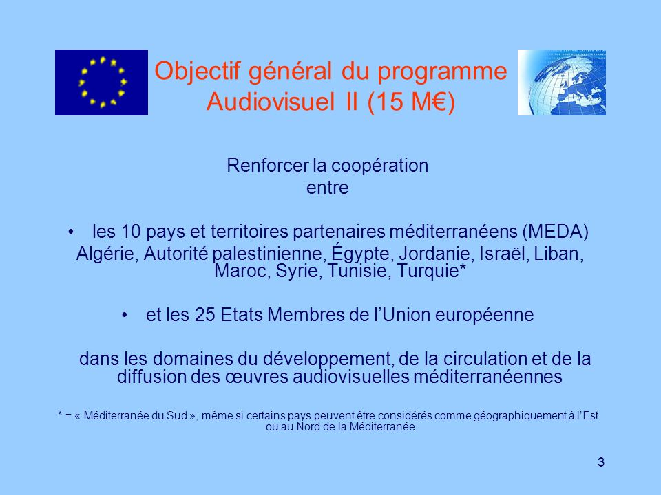 Objectif général du programme Audiovisuel II (15 M€)