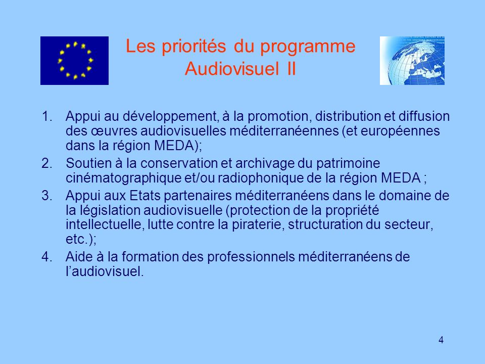 Les priorités du programme Audiovisuel II