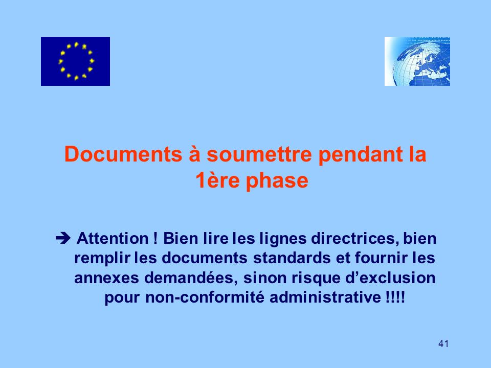 Documents à soumettre pendant la 1ère phase