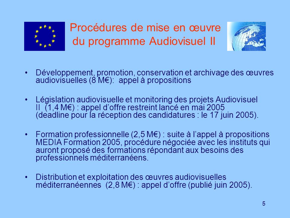 Procédures de mise en œuvre du programme Audiovisuel II