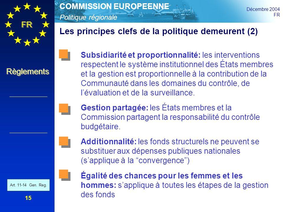Les principes clefs de la politique demeurent (2)