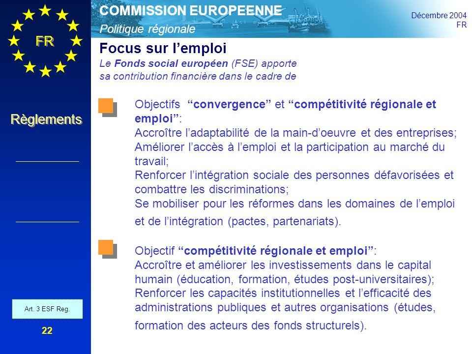 Focus sur l'emploi Le Fonds social européen (FSE) apporte sa contribution financière dans le cadre de.