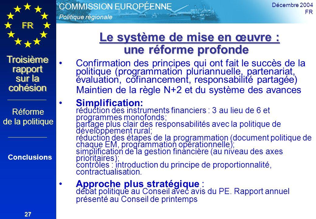 Le système de mise en œuvre : une réforme profonde