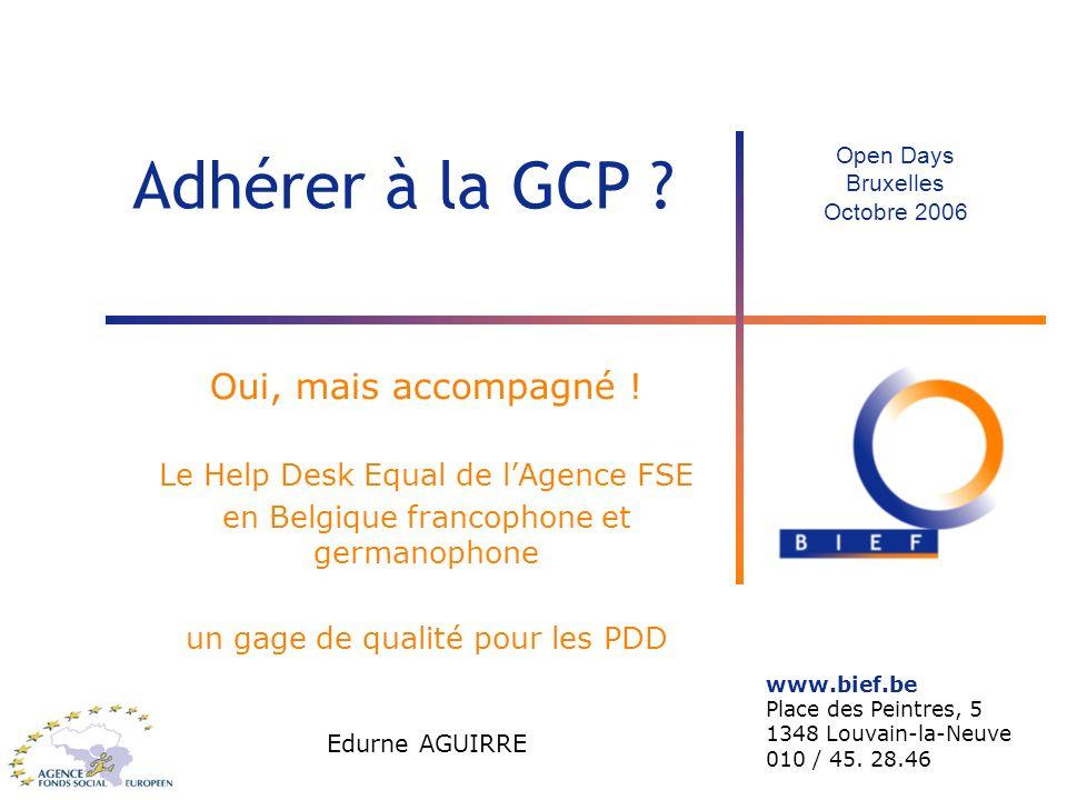 Adhérer à la GCP Oui, mais accompagné !
