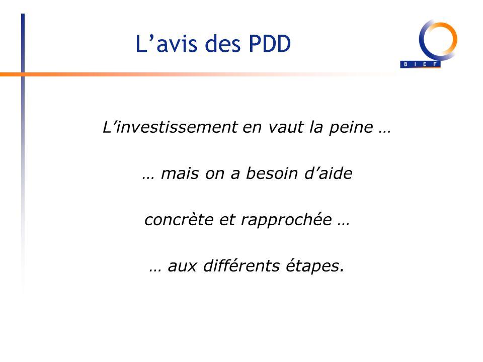 L'avis des PDD L'investissement en vaut la peine …