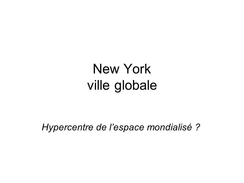 Hypercentre de l'espace mondialisé