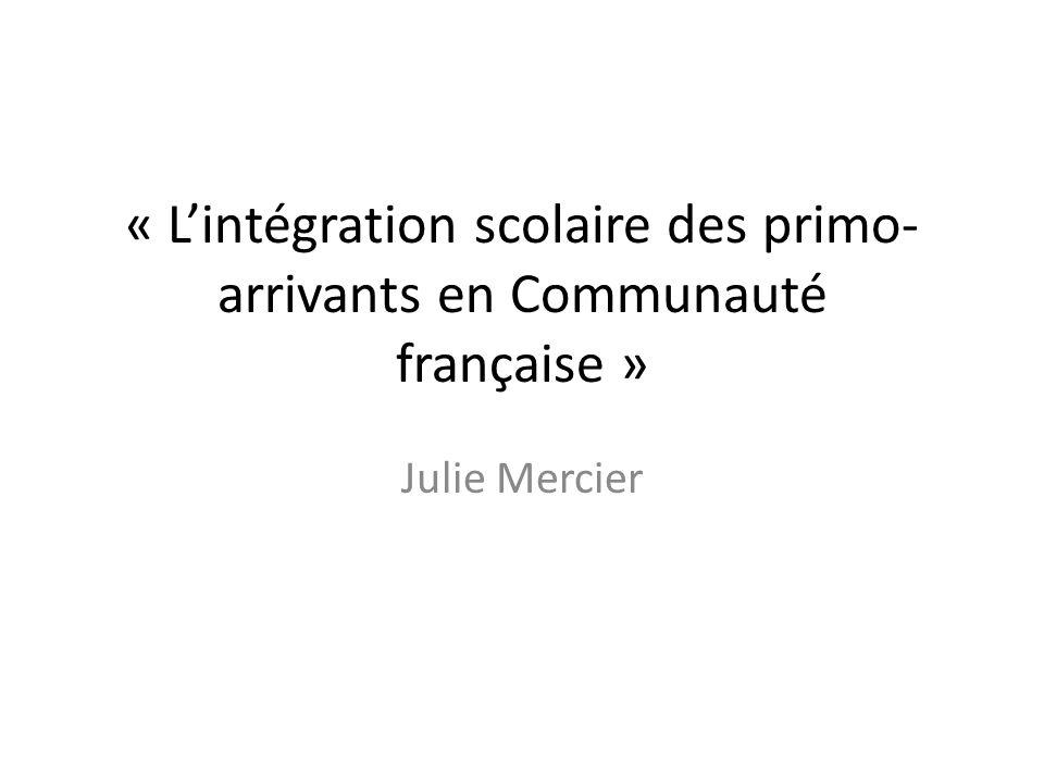 « L'intégration scolaire des primo-arrivants en Communauté française »