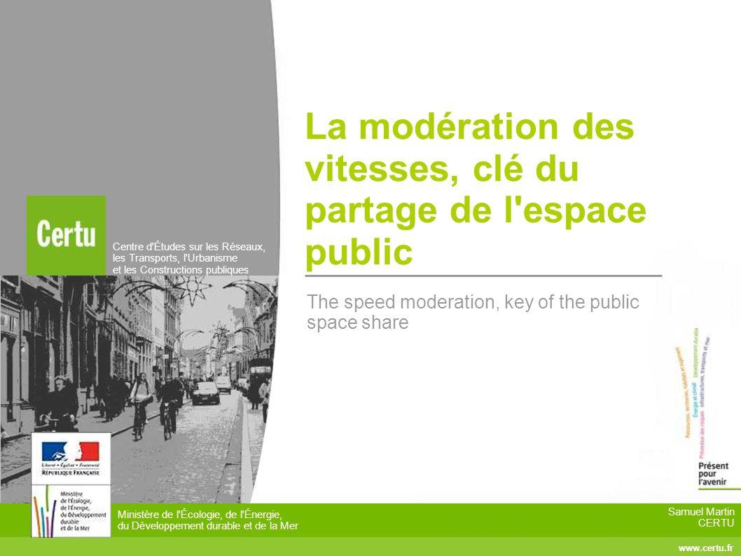 La modération des vitesses, clé du partage de l espace public