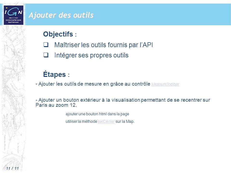 Ajouter des outils Objectifs : Étapes :