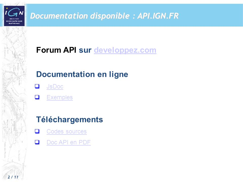Documentation disponible : API.IGN.FR